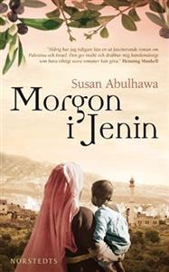 Morgon i Jenin | Världslitteratur.se