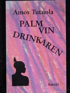 Palmvindrinkaren | Världslitteratur.se